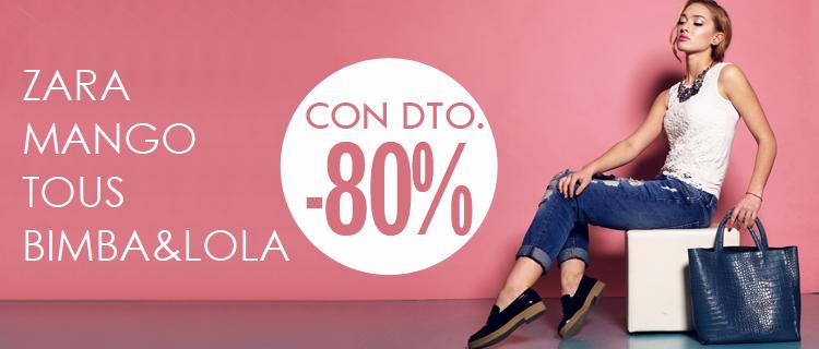 Zara, Mango, Tous, Bimba&Lola -80%